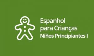 Espanhol para Crianças - Niños Principiantes I