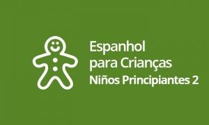 Espanhol para Crianças - Niños Principiantes II
