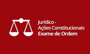 Jurídico - Ações Constitucionais