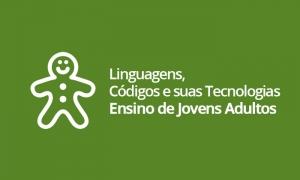 EJA - Linguagens, Códigos e suas Tecnologias