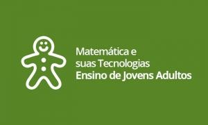 EJA - Matemática e suas Tecnologias