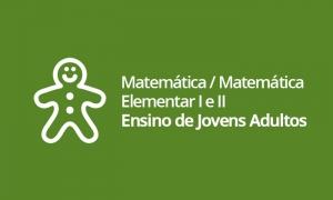 EJA - Matemática / Matemática Elementar I e II