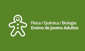 EJA - Física / Química / Biologia