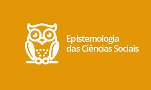 Epistemologia das Ciências Sociais