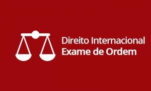 Direito Internacional - Exame de Ordem