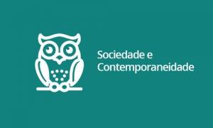 Sociedade e Contemporaneidade