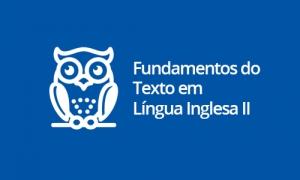 Fundamentos do Texto em Língua Inglesa II