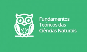 Fundamentos Teóricos das Ciências Naturais