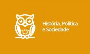 História, Política e Sociedade