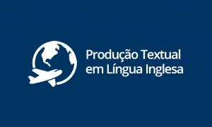Produção Textual em Língua Inglesa