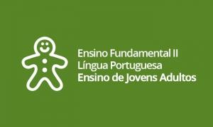 EJA - Ensino Fundamental II - Língua Portuguesa