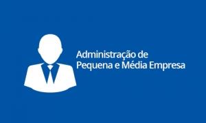 Administração de Pequena e Média Empresa
