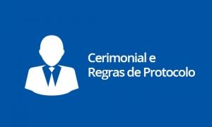 Cerimonial e Regras de Protocolo