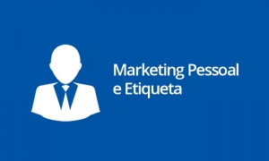Marketing Pessoal e Etiqueta